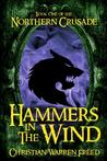 Hammers in the Wind (Northern Crusade #1)
