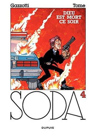 Soda - tome 4 - DIEU EST MORT CE SOIR