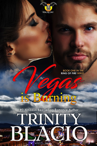Vegas is Burning: Book One of the Ring of Fire Series