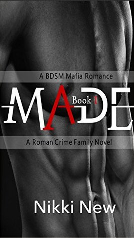 made-a-bdsm-mafia-romance-book-1-a-roman-crime-family-novel-book-3