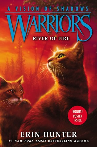 River of Fire (Warriors: A Vision of Shadows, #5)