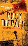 Rock Therapy: Rimedi in forma di canzone per ogni malanno o situazione