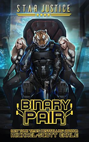 Binary Pair (Star Justice #4)  (Text-to-Speech) - Michael-Scott Earle