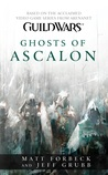 Ghosts of Ascalon (Guild Wars, #1)