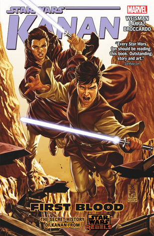 First Blood (Star Wars: Kanan, #2)