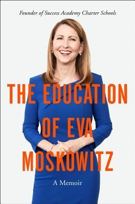 The Education of Eva Moskowitz A Memoir