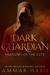 Dark Guardian: Shadows Of T...