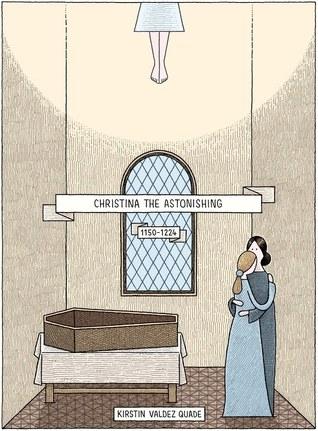 Christina the Astonishing (1150-1224)