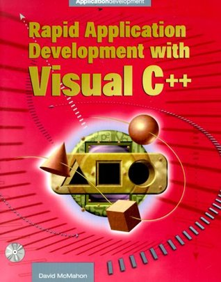 Rapid Application Development with Visual C+ with CDROM