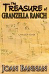 The Treasure of Granzella Ranch by Joan Bannan