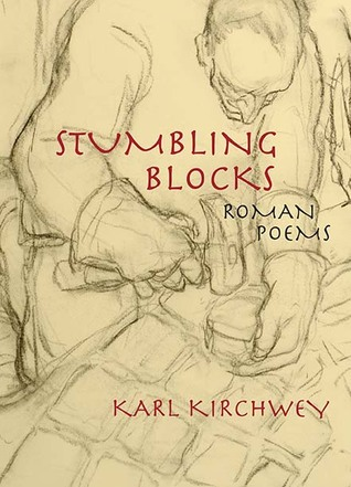 Stumbling Blocks by Karl Kirchwey