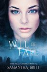 Will of Fate (Dual Court Kiss, #1)