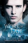 Work of Fate (Dual Court Kiss, #2)