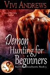 Demon Hunting for Beginners (Karmic Consultants Book 5)