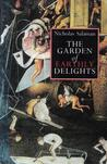 The Garden Of Earthly Delights by Nicholas Salaman