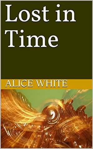Lost in Time (Remember Me Book 1)