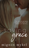 Saving Grace (Loving Meadows, #1; Love In All Places, #4)