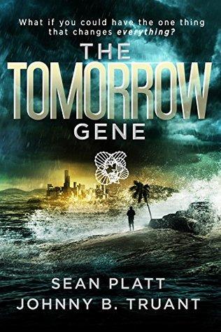 The Tomorrow Gene (The Tomorrow Gene #1)