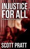Injustice For All (Joe Dillard #3)