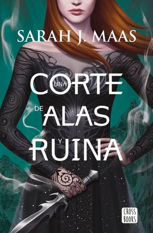 Una corte de alas y ruina (A Court of Thorns and Roses, #3)