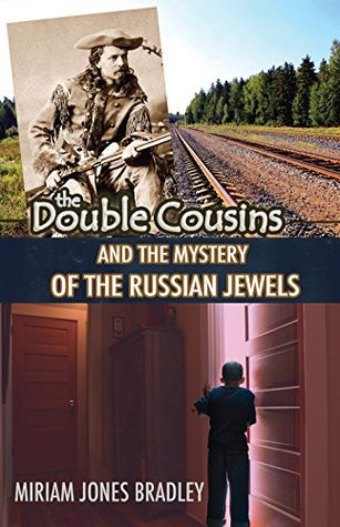 The Double Cousins and the Mystery of the Russian Jewels (The Double Cousins Mysteries Book 5)