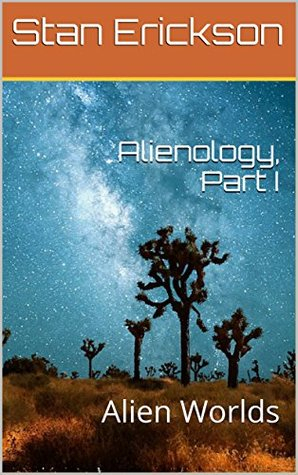 Alienology, Part I: Alien Worlds
