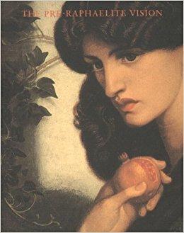 The Pre-Raphaelite Vision by Phaidon Press