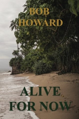 Alive for Now: The Infected Dead Book 1 (The Infected Dead Series) (Volume 1)