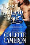 To Love a Highland Rogue (Heart of a Scot Book 1)