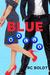 Blue Balls by R.C. Boldt