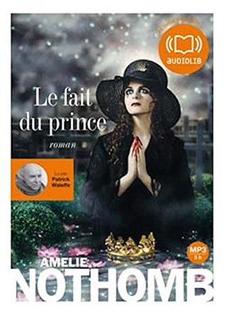 Le fait du prince Audiobook PACK [Book + 1 CD MP3]