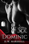 Dominic (The Men of the Seven Chambers Book 1)