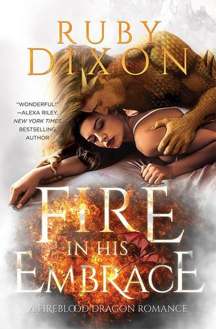 Fire in His Embrace (Fireblood Dragon, #3)