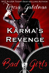 Karma's Revenge (Bad Girls of Romance #5)