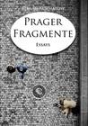 Prager Fragmente by Roman Achmatow