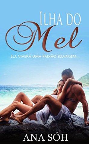 Download Ilha do Mel: Ela viverá uma paixão selvagem... Epub Free