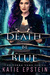 Death Be Blue (Terra Vane #1)
