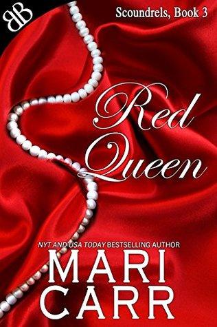 Red Queen (Scoundrels Book 3)
