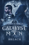 Catalyst Moon: Breach