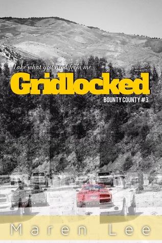 Gridlocked (Bounty County, #3)