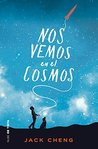Nos vemos en el cosmos by Jack Cheng