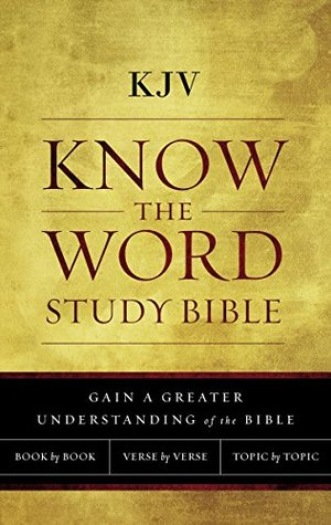KJV, Know The Word Study Bible, Ebook, Red Letter Edition: Gain a greater understanding of the Bible book by book, verse by verse, or topic by topic