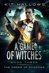 A Game of Witches: A Morgan Rook Supernatural Thriller