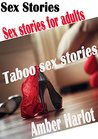 Sex Stories: Sex Stories for adults, taboo sex stories