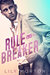 Rule Breaker (Mixed Messages, #1)
