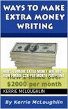 Ways to Make Extra Money Writing: How I Make $2K Per Month Part-Time