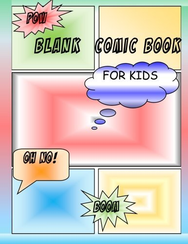 """Blank Comic Book for Kids: Create Your Own Comics with These Blank Comic Panel-Book 108 Pages, Extra Large 8""""x11.5"""""""
