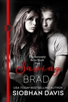 Saving Brad (The Kennedy Boys, #5)