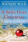 A Bella Flora Christmas (Ten Beach Road, #5.5)