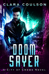 Doom Sayer (City of Crows, #4)